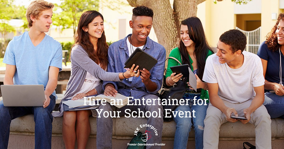 Hire an Entertainer for Your School Event