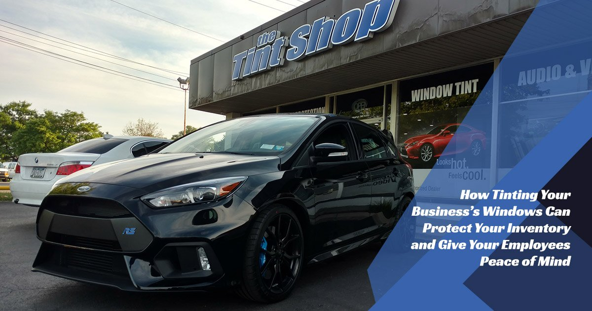 Tinting Your Business's Windows in Rochester NY