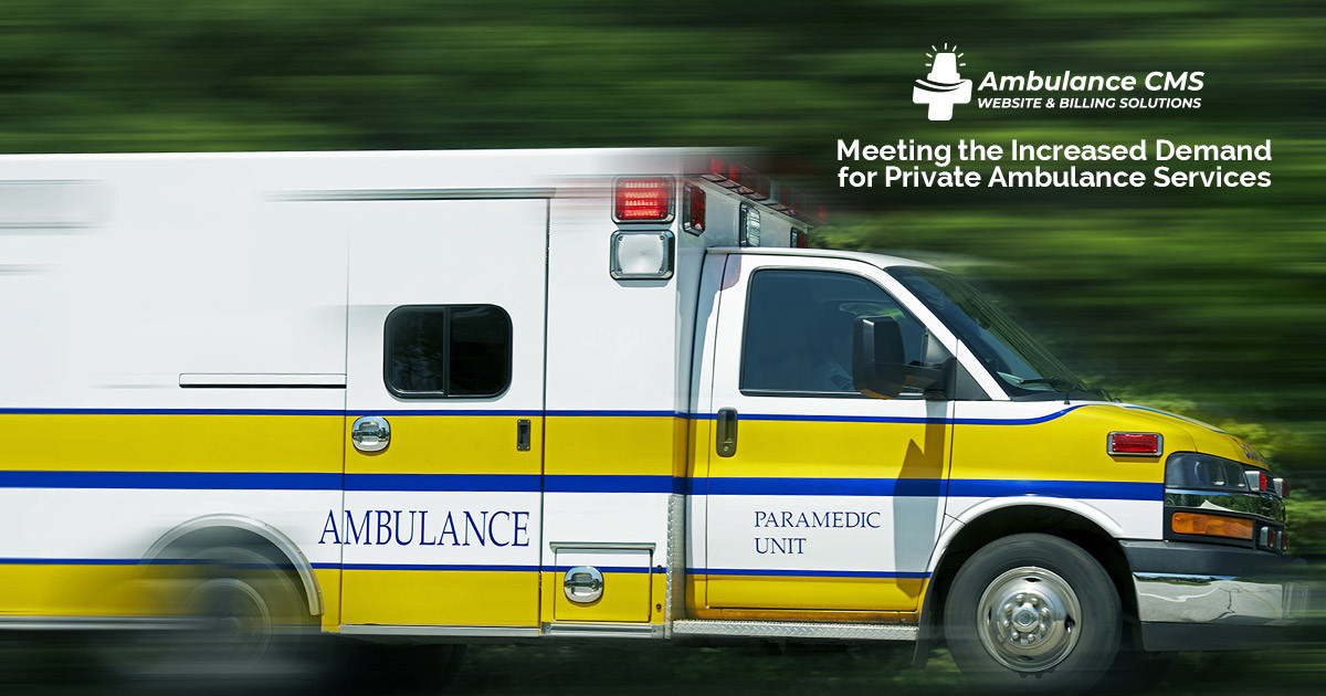 Meeting the Increased Demand for Private Ambulance Services