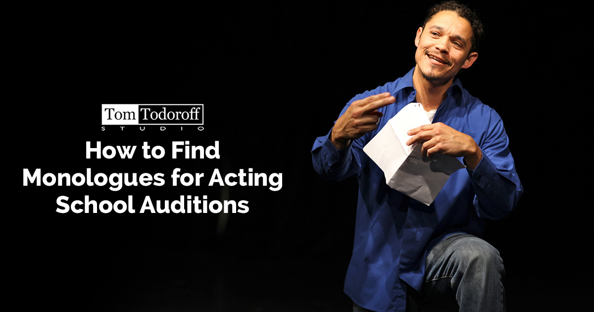 How to Find Monologues for Acting School Auditions