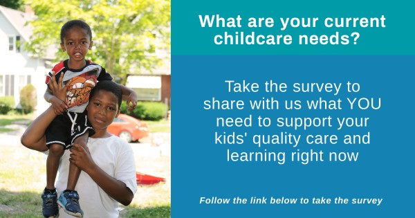 Action Alert: What Are Your Current Childcare Needs? Take the Survey!