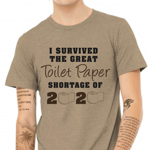 "Toilet Paper Shortage Coronavirus Funny T-shirt ""I Survived the Great Toilet Paper Shortage of 2020"""