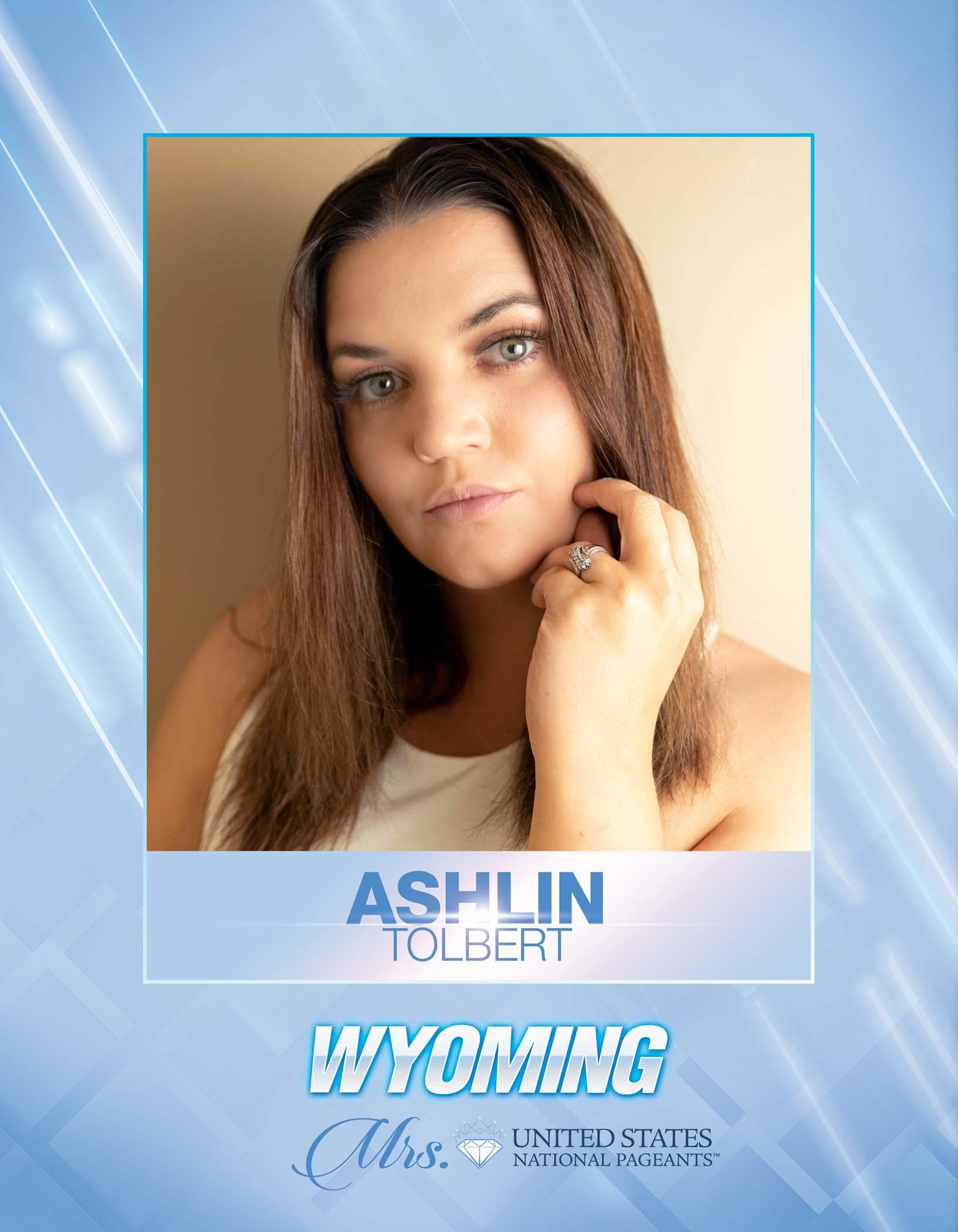 Ashlin Tolbert Mrs. Wyoming United States - 2021