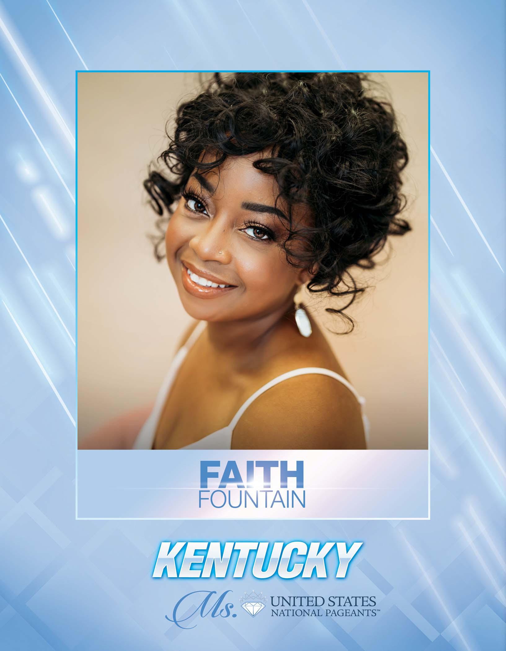 Faith Fountain Ms. Kentucky United States - 2021