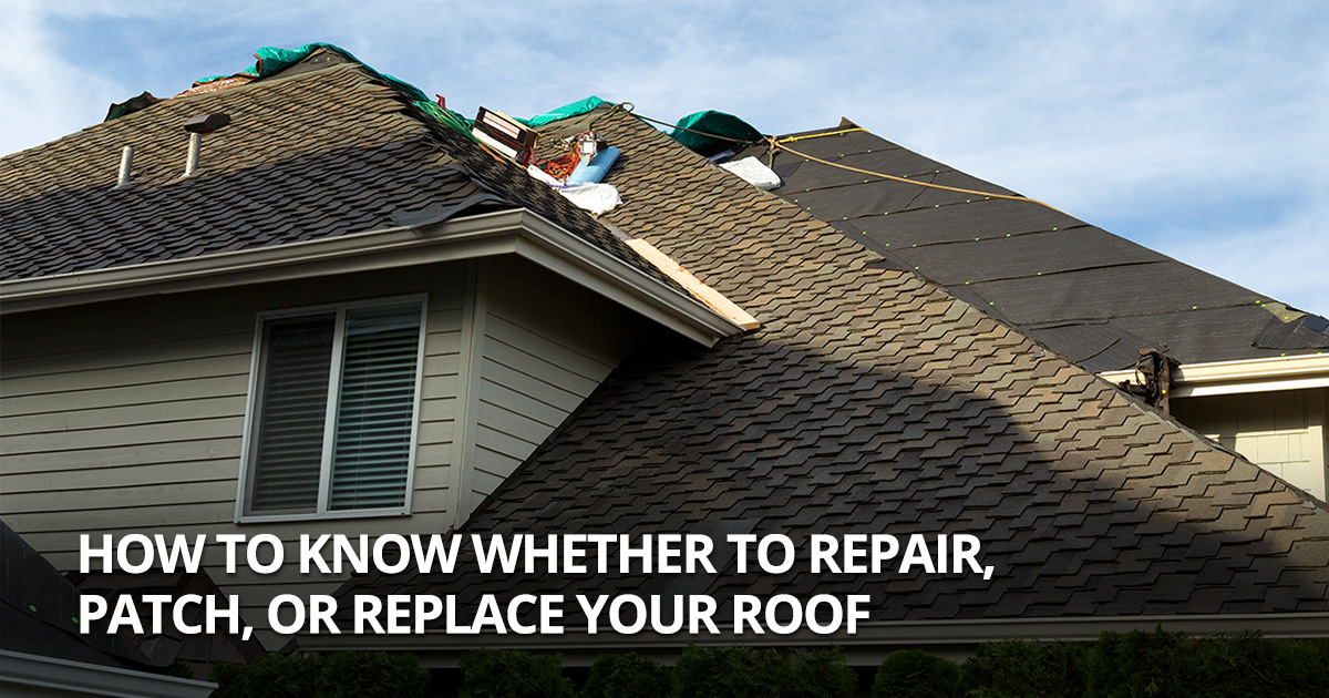 When to Patch, Repair or Replace a Damaged Roof