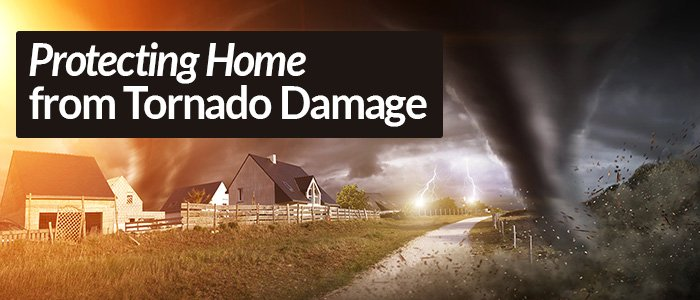 Protecting Your Dallas-Fort Worth TX Home from Tornado Damage