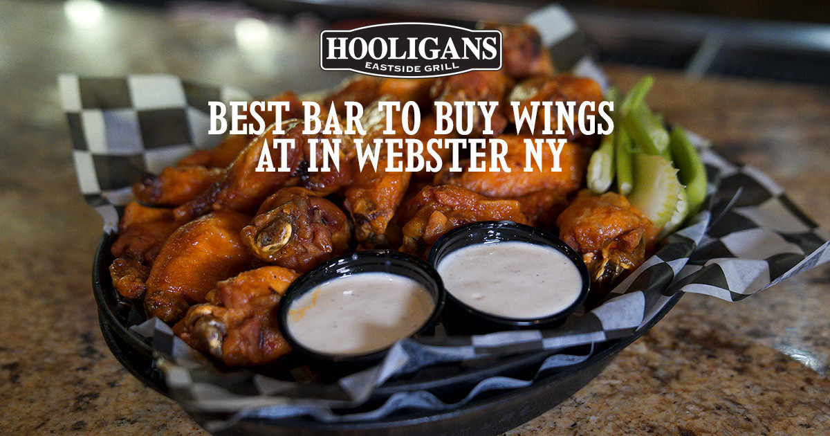What Makes Hooligan's the Best Bar for Wings in Webster, NY
