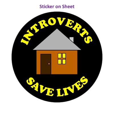 Introverts Save Lives House Social Distance