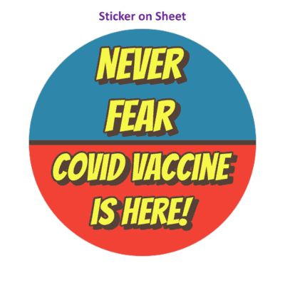 Never Fear Covid Vaccine Is Here Blue Red