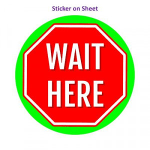 Stop Sign Wait Here Green Bright Stopsign
