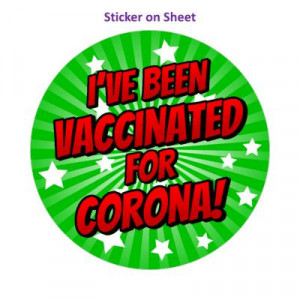 Star Burst Ive Been Vaccinated For Corona Green
