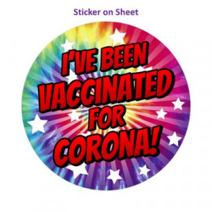 Star Burst Ive Been Vaccinated For Corona Tiedye