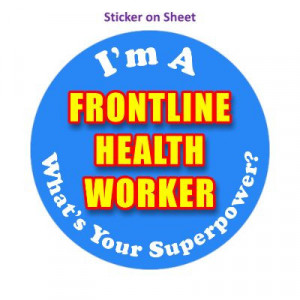 Im A Frontline Health Worker Whats Your Superpower Bright Blue