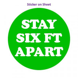 Stay Six Ft Apart Green