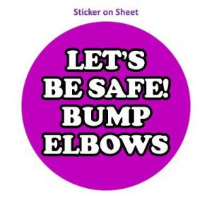 Purple Lets Be Safe Bump Elbows