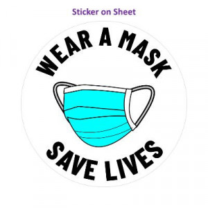 Wear A Mask Save Lives Solid White