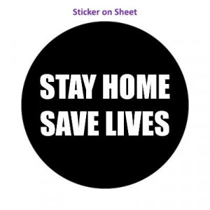 Stay Home Save Lives Black
