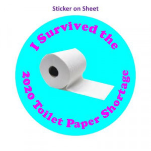 I Survived The 2020 Toilet Paper Shortage