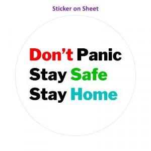 Dont Panic Stay Safe Stay Home