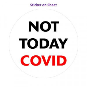 Not Today Covid