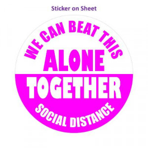 We Can Beat This Alone Together Social Distance Magenta Bright