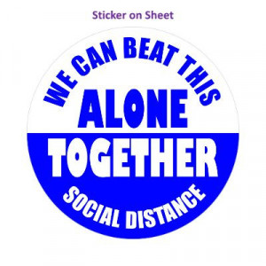 We Can Beat This Alone Together Social Distance Medium Blue