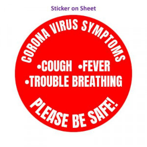 Coronavirus Symptoms Cough Fever Trouble Breathing Please Be Safe Bright Red