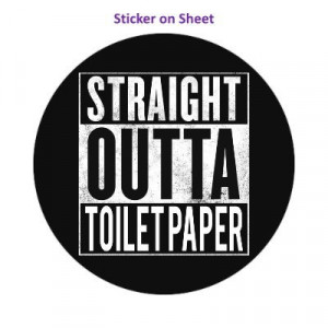 Straight Outta Toilet Paper Parody Black