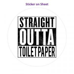 Straight Outta Toilet Paper Parody White