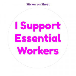 I Support Essential Workers White