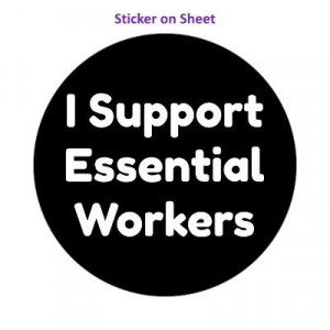 I Support Essential Workers Black