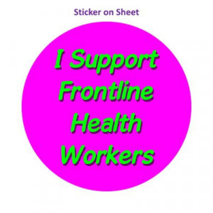 I Support Frontline Health Workers Magenta Bright
