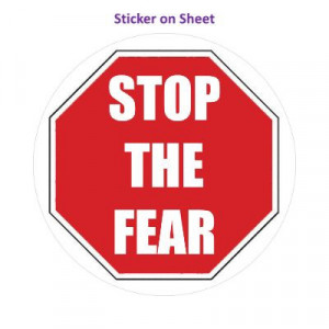 Stop The Fear White Stopsign