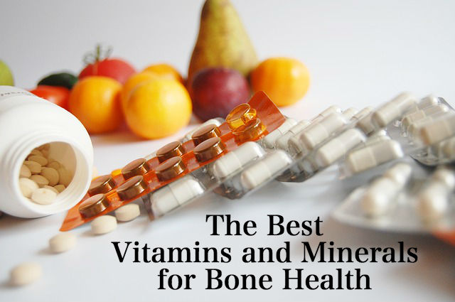 The Best Vitamins and Minerals for Healthy Bones