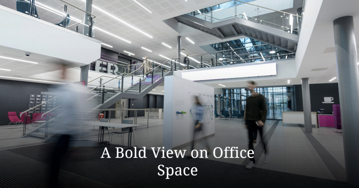 A Bold View on Office Space