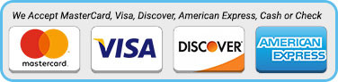 We Accept MasterCard, Visa, Discover or check