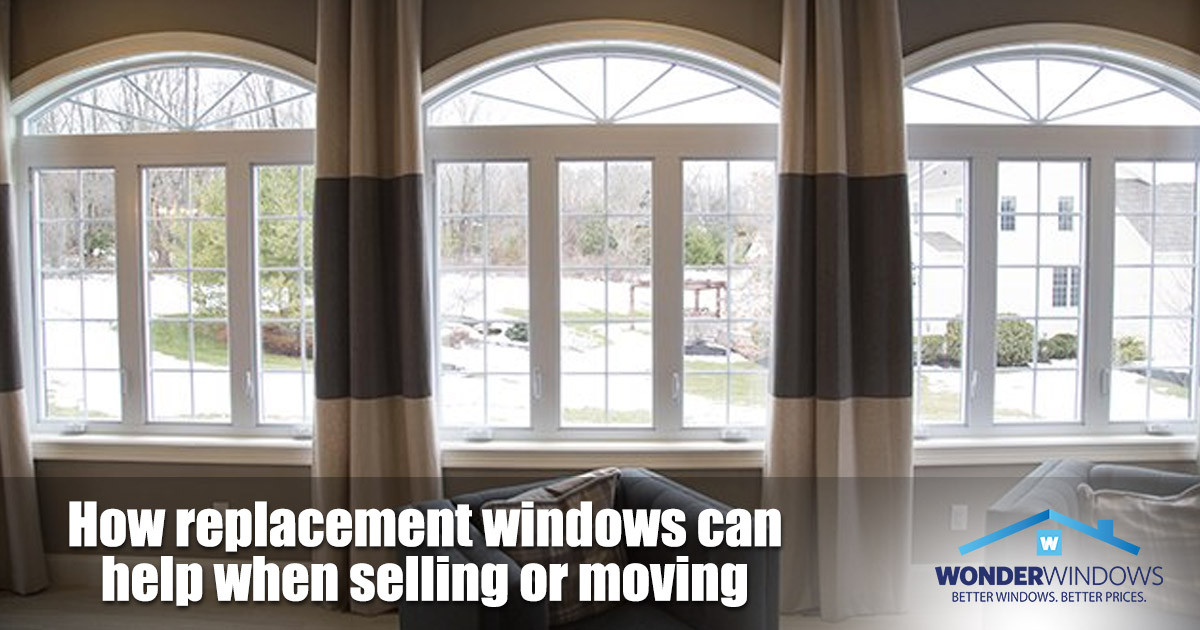 Why New Windows Help When Moving or Selling Your Home