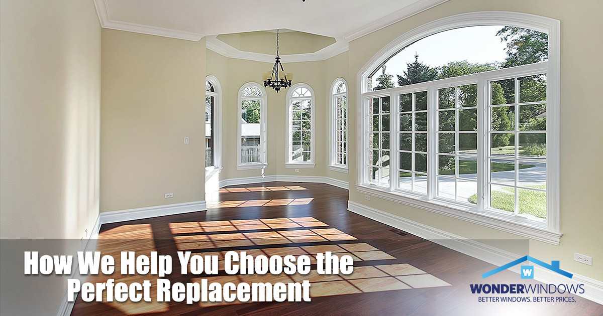 How We Help You Choose the Perfect Replacement Windows