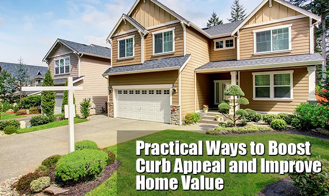 Practical Ways to Boost Curb Appeal and Improve Home Value