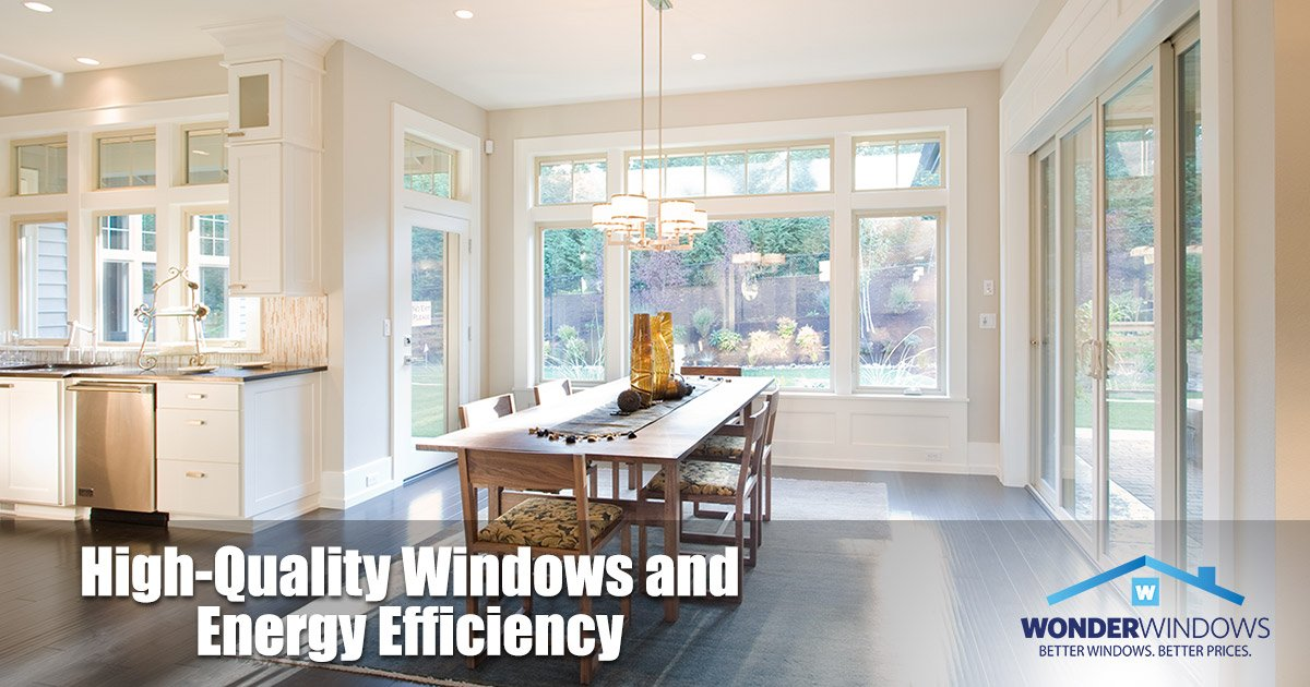 High-Quality Windows and Energy Efficiency