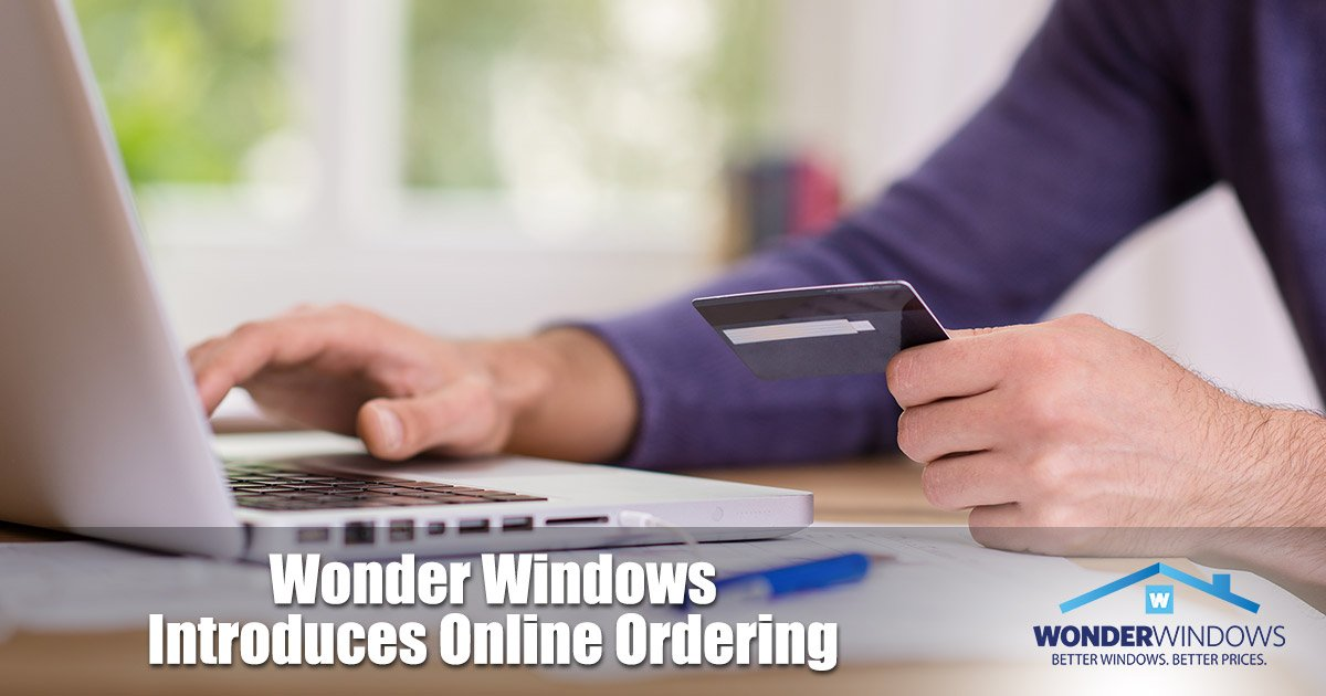 Wonder Windows Introduces Online Ordering
