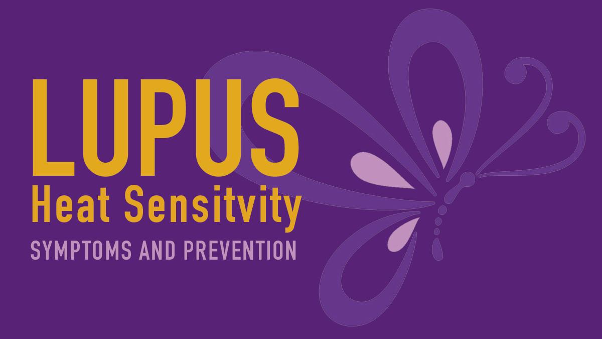 Lupus and Heat Sensitivity