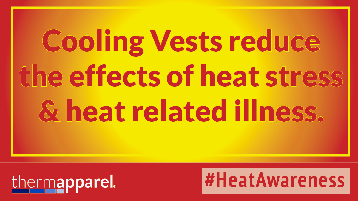 Cooling Vests reduce the effects of heat stress and heat related illness.
