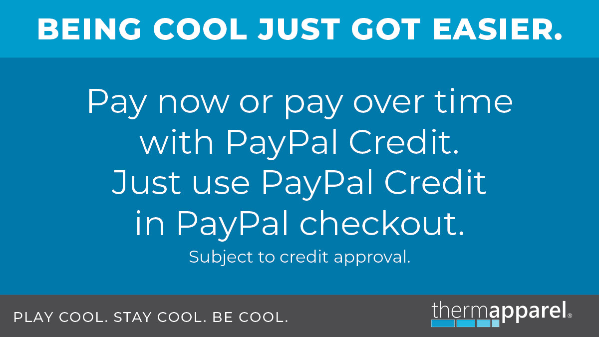 Installment plan with PayPal Credit for your ThermApparel Cooling Vest