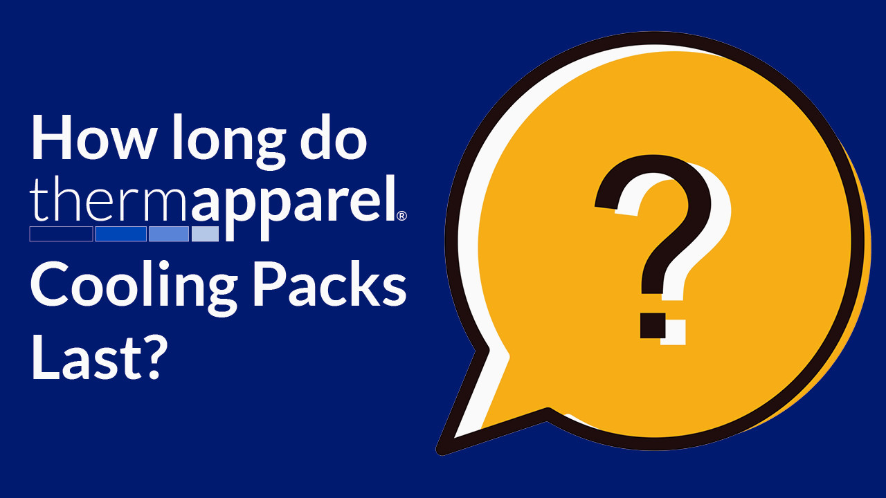 How Long do ThermApparel Cooling Packs Last