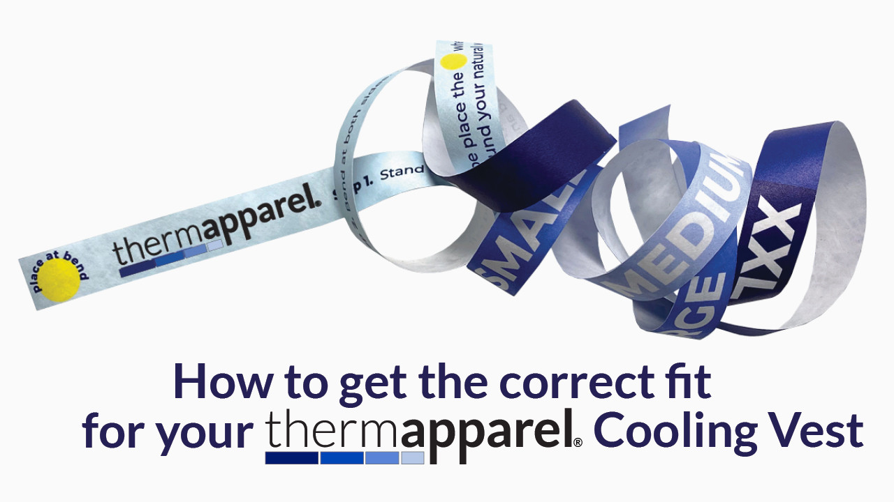How to get the right fit for your ThermApparel UnderCool Cooling Vest
