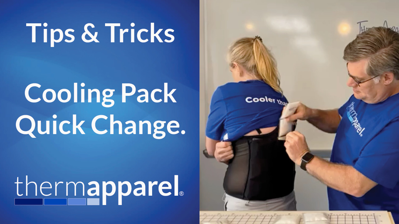Tips and Tricks for switching out ThermApparel Cooling Packs quickly and easily