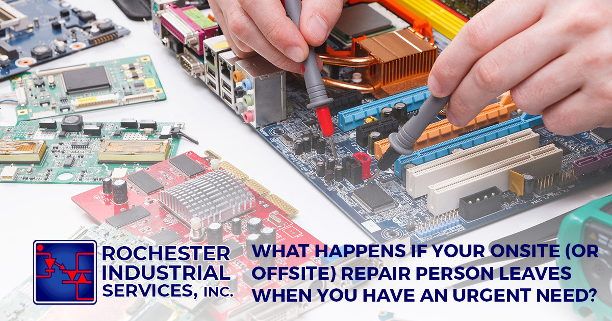 What Happens If Your Onsite (Or Offsite) Repair Person Leaves When You Have an Urgent Need?
