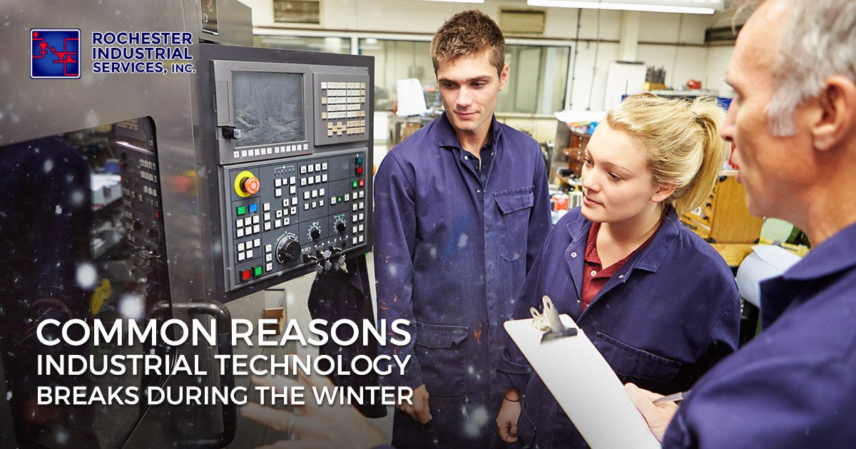 Common Reasons Industrial Technology Breaks During the Winter