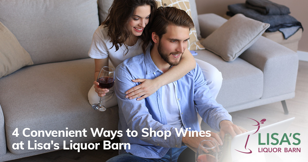 In Store or Online, No One Beats Lisa's Liquor Barn Selection